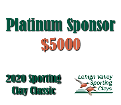 Platinum Sponsor - 2020 Lehigh Valley Sporting Clay Classic
