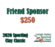Friend Sponsor - 2020 Lehigh Valley Sporting Clay Classic